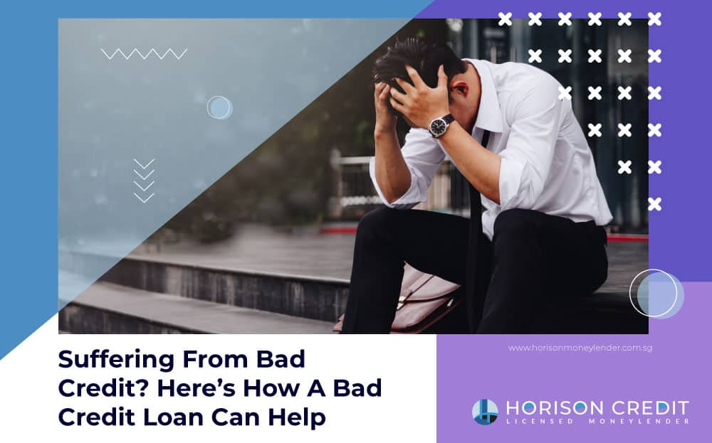 Apply For One Of The Best Affordable Bad Credit Loan Singapore 2020
